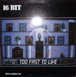 Esenciales: 16 bit – To Fast to Live (1989)