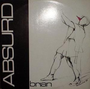 Esenciales : Absurd – Brian 1988