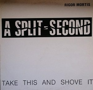 Esenciales: A Split – Second – Rigor Mortis 1987