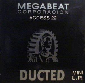 Esenciales: Megabeat – Access 22 – Ducted 1991
