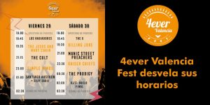 4Ever Valencia Festival  próximo Viernes y sábado