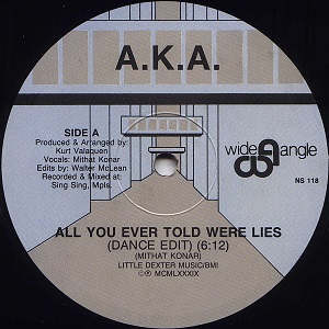 Esenciales: A.K.A.  ‎– All You Ever Told Were Lies 1989