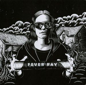 Fever Ray – Mantenga las calles vacías para mí… el Manifiesto real de las sociedad actual se hace viral en Internet.