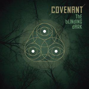Covenant – lanzo su The Blinding Dark  el mejor trabajo de este grupo mitico que empezo en 1994
