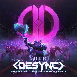 Daniel Deluxe – Corruptor & Desync (Original Soundtrack, Vol. 1)  el sonido Electro Darkwave que anhelabamos.