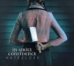 In Strict Confidence – Hate2love, Vuelven la Pareja de Goth Darkwave mas fuertes que Nunca, nuevos remixes 2018.