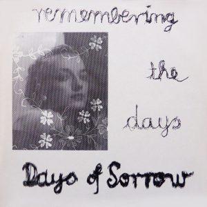 Days Of Sorrow – Whatever Happens remasterizacion 1984 – 2018, La joya rebautizada.