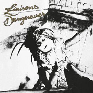 Liaisons Dangereuses 1981- reedicion 2015 de un diamante de la música Electrónica
