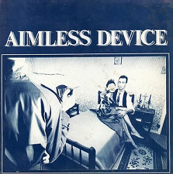 Esenciales: Aimless Device ‎– World Of Coats 1986
