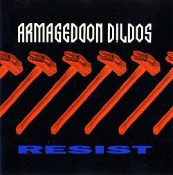 Esenciales: Armageddon Dildos – Resist 1991