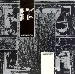 Attrition – Shrinkwrap / Pendulum Turns 1985