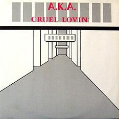 Esenciales: A.K.A. – Cruel Lovin 1988