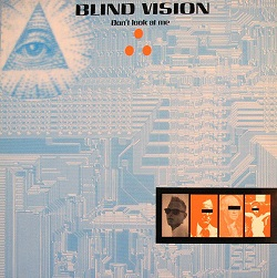 Esenciales: Blind Vision ‎– Don't Look At Me 1990
