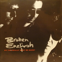 Esenciales: Broken English ‎– Do You Really Want Me Back? 1988