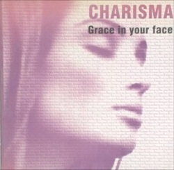 Esenciales: Charisma  ‎– Grace In Your Face 1992