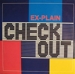 Esenciales: Ex-Plain ‎– Check Out 1991