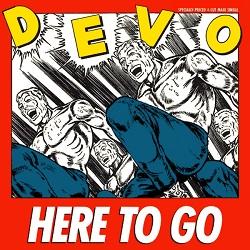 Esenciales: Devo – Here To Go 1985