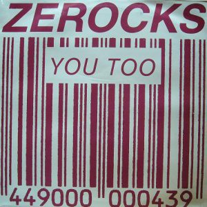 Zerocks ‎– You Too 1988