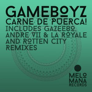 Gameboyz ‎– Carne De Puerca! Techno 100%