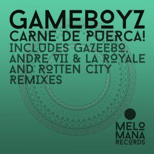 Gameboyz – Carne De Puerca! Techno 100%