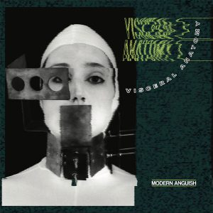 Visceral Anatomy ‎– Modern Anguish 2020, From Chicago-  lo ultimo del Sello español Oráculo Records.