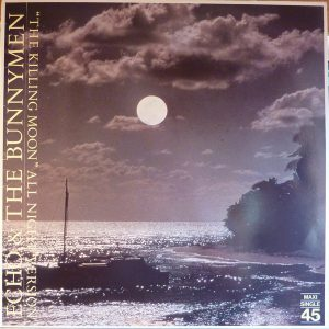Esenciales: Echo & The Bunnymen ‎– The Killing Moon (All Night Version) 1983