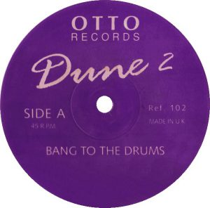 Esenciales: Dune 2 ‎– Bang To The Drums 1992
