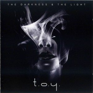 T.O.Y. ‎– The Darkness & The Light Lo mejor de este grupo Alemán.