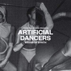 Interstellar Funk ‎– Artificial Dancers – Waves Of Synth  12 Pulgadas Doble , 2020