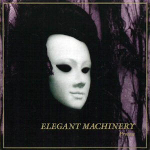 Esenciales: Elegant Machinery ‎– Process 1992