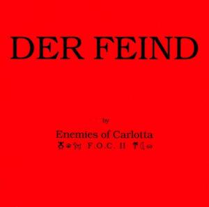 Esenciales: Enemies Of Carlotta F.O.C. II – Der Feind 1990