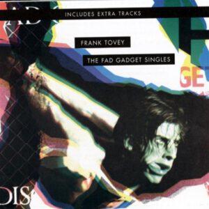 Esenciales: Frank Tovey – The Fad Gadget Singles 1987