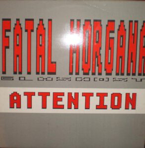 Esenciales: Fatal Morgana –  Attention 1990