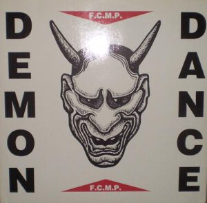 Esenciales: F.C.M.P. ‎– Demon Dance 1991