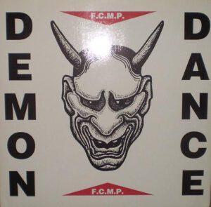 Esenciales: F.C.M.P. – Demon Dance 1991