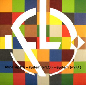 Esenciales: Force Legato ‎– System 1989
