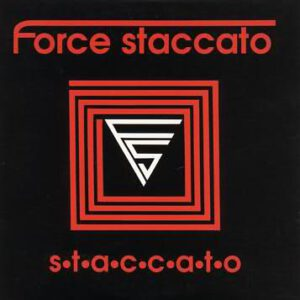 Esenciales: Force Staccato ‎– Staccato 1991