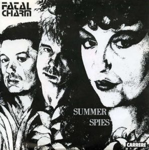Esenciales: Fatal Charm ‎– Summer Spies