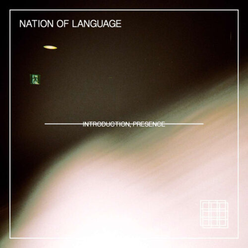 Nation Of Language – Introduction