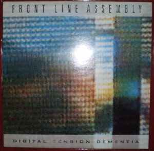 Esenciales: Front Line Assembly ‎– Digital Tension Dementia 1988