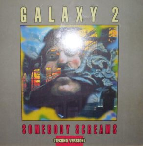 Esenciales: Galaxy 2 ‎– Somebody Screams 1991
