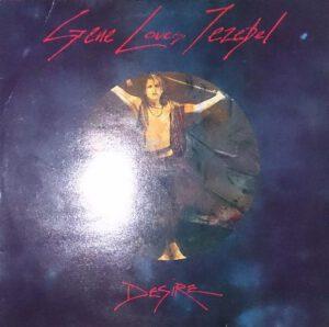 Esenciales: Gene Loves Jezebel – Desire 1985