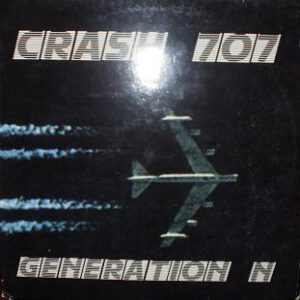 Esenciales: Generation N ‎– Crash 707 – 1989