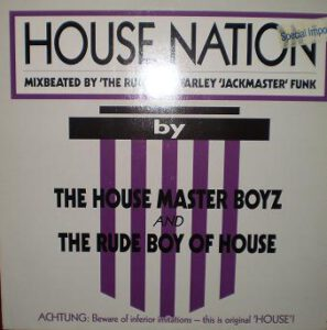 Esenciales: House Master Boyz And 'The Rude Boy Of House ‎– House Nation 1987