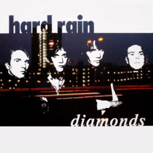 Esenciales: Hard Rain ‎– Diamonds 1988