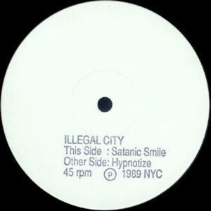Esenciales: Illegal City – Satanic Smile / Hypnotize 1989